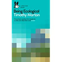 A Pelican Introduction: Being Ecological (Pelican Books)
