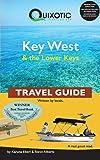 Quixotic Key West & the Lower Keys Travel Guide (Quixotic Travel Guides)