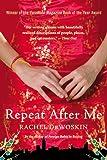 Repeat After Me: A Novel