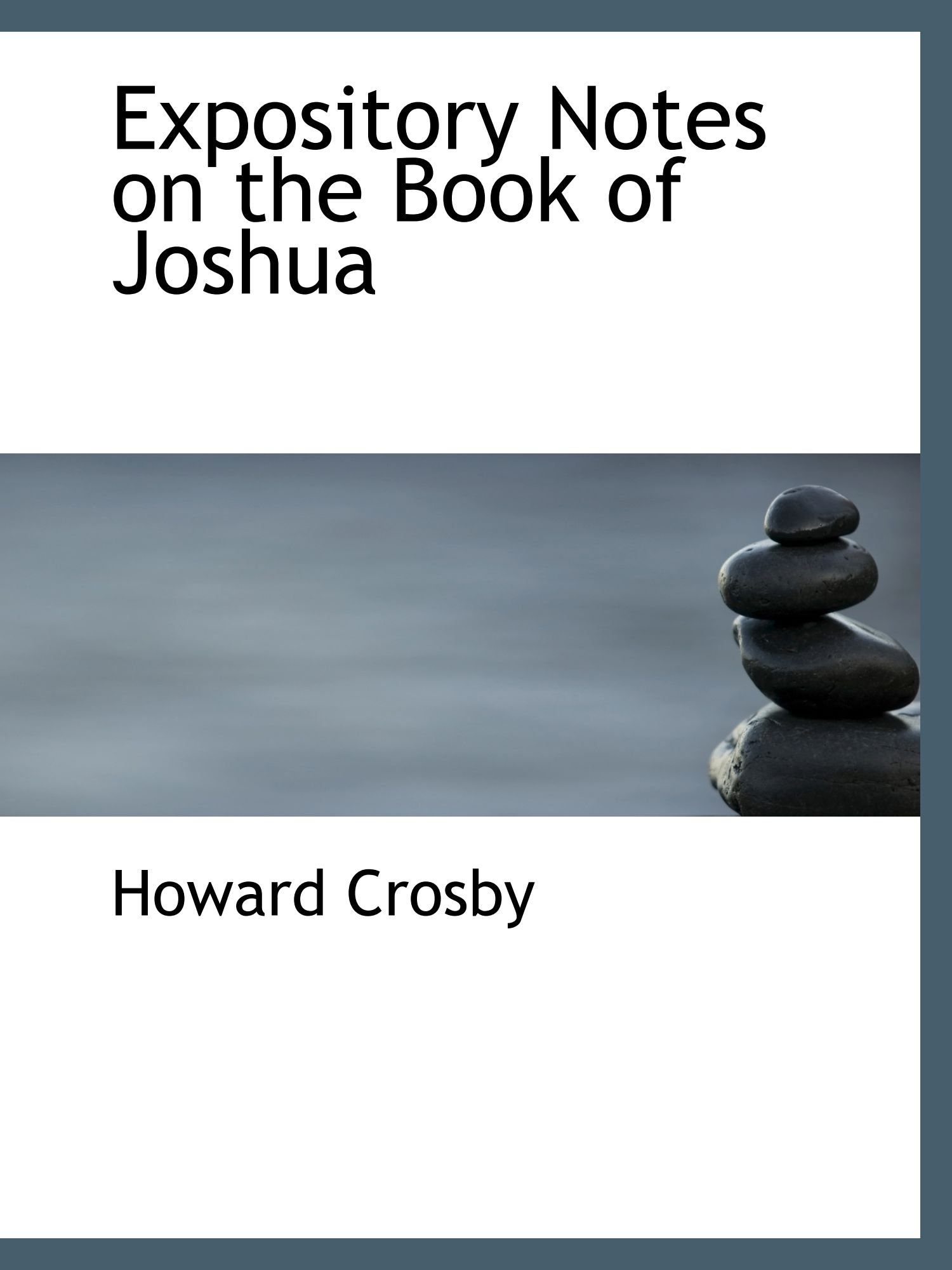 Read Online Expository Notes on the Book of Joshua pdf
