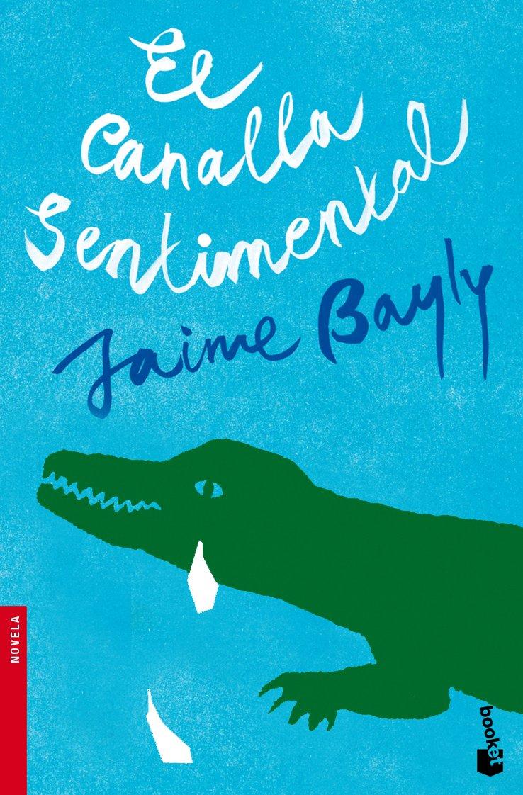 El canalla sentimental (Booket Logista)