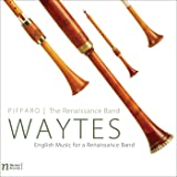 Waytes: English Music for a Renaissance Band