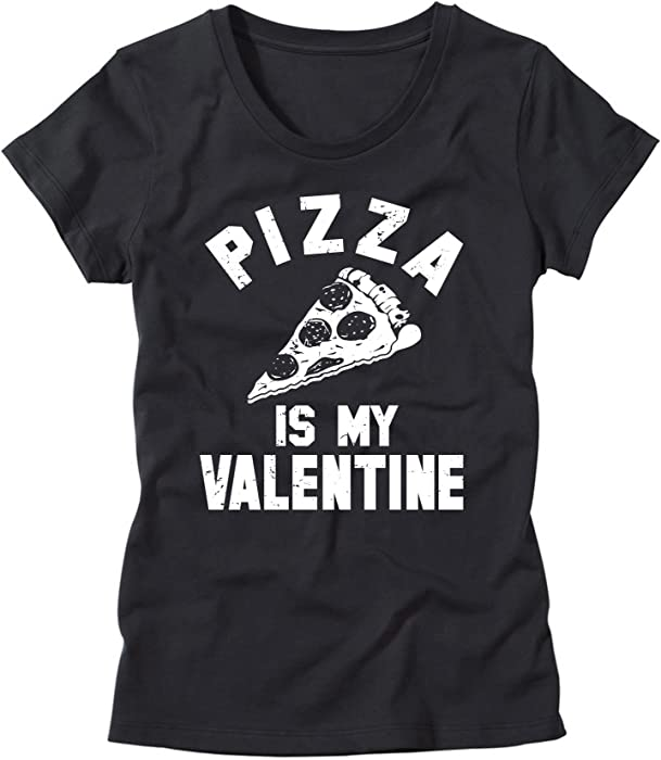e5ebaf4f HGOS Womens Pizza is My Valentine T-Shirt - Funny Valentines Day T-Shirt