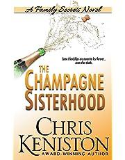 The Champagne Sisterhood: A Family Secrets Novel