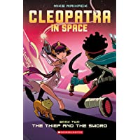 The Thief and the Sword (Cleopatra in Space #2), 2