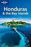 Lonely Planet Honduras & the Bay Islands