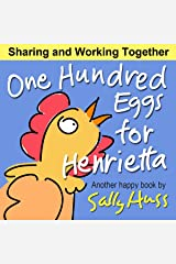 One Hundred Eggs for Henrietta (Adorable Bedtime Story/Children's Picture Book About Working Together) Kindle Edition