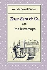 Tessa Beth & Co. and the Buttercups (Sugarplum Recipes Series) (Volume 2) Paperback