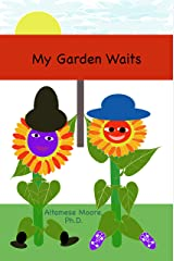 My Garden Waits Kindle Edition