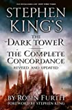 Stephen King's The Dark Tower: The Complete Concordance: Revised and Updated