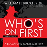 Who's on First: A Blackford Oakes Mystery (Blackford Oakes Mysteries)