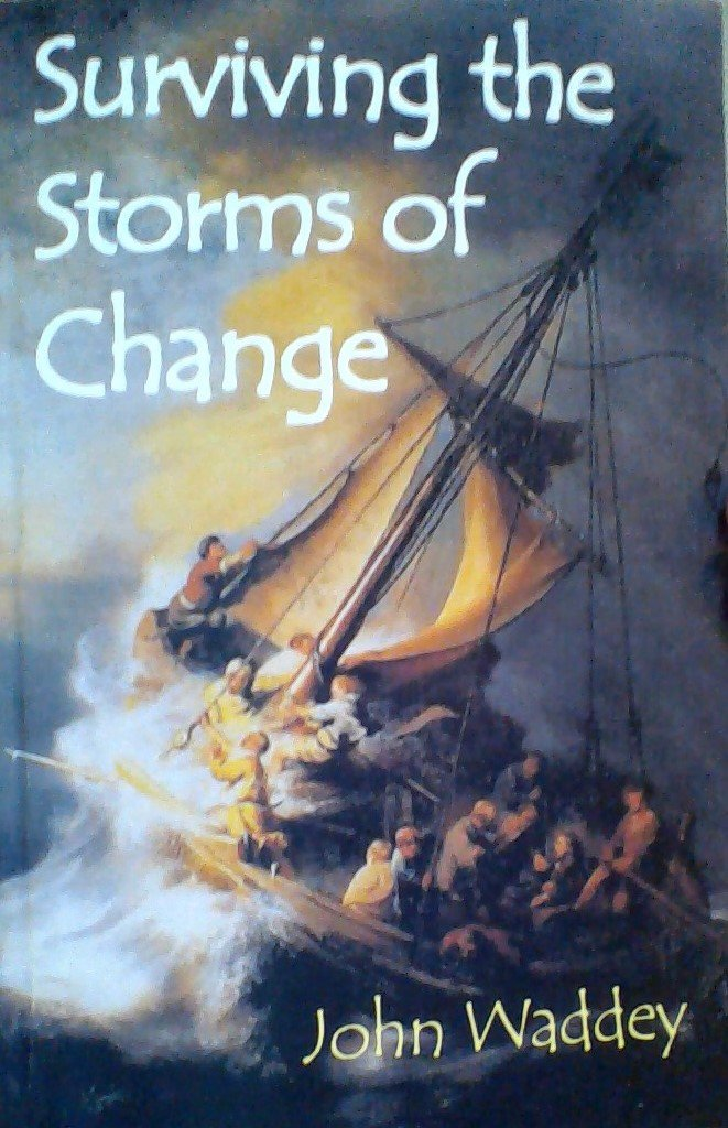 Surviving the Storms of Change