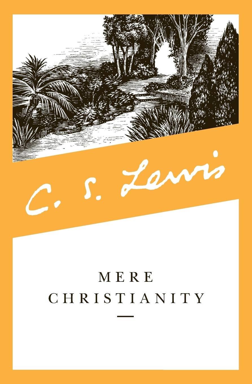 Mere Christianity: C. S. Lewis, Kathleen Norris: 9780060652920 ...