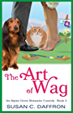The Art of Wag (An Alpine Grove Romantic Comedy Book 3)