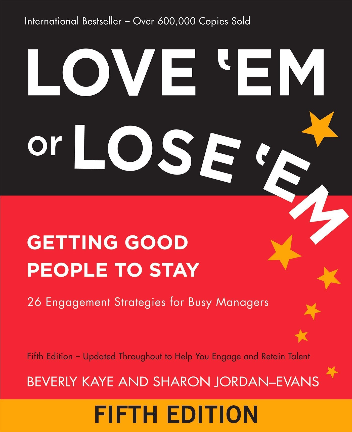 Buy Love 'Em or Lose 'Em: Getting Good People to Stay Book Online at Low  Prices in India | Love 'Em or Lose 'Em: Getting Good People to Stay Reviews  ...