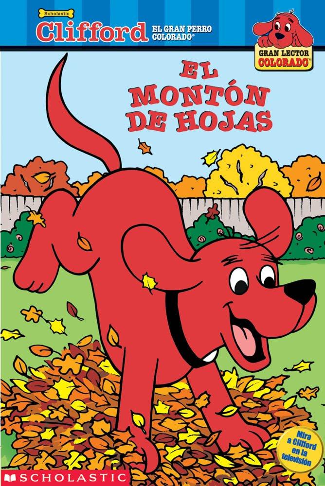 El monton de hoyas (Clifford, el gran perro colorado) (Spanish Edition) ePub fb2 book