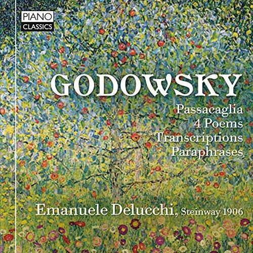 Godowsky: Original Piano Works and Transcriptions
