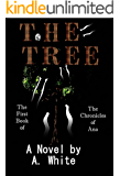 The Tree: The First Book of the Chronicles of Ana