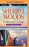 Driftwood Cottage (Chesapeake Shores Series)