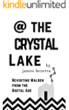 @ The Crystal Lake: Revisiting Walden from the Digital Age