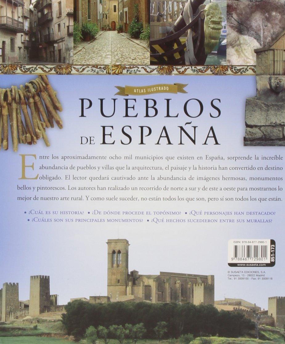 Pueblos De España Atlas Ilustrado Spanish Edition 9788467729801 Balasch Blanch Enric Ruiz Arranz Yolanda Books