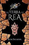 La tierra de Rea: volumen 3 (El ocaso del sol)