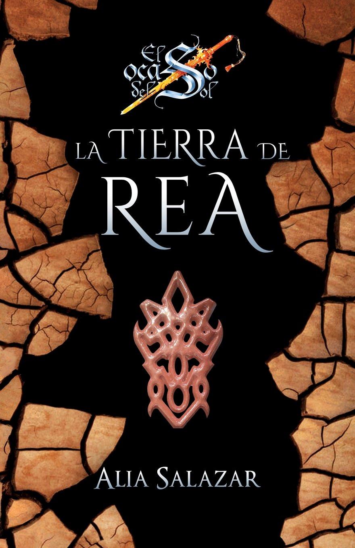 La tierra de Rea: volumen 3 (El ocaso del sol) (Spanish Edition): Alia Salazar, Bicky del Pozo: 9781977952523: Amazon.com: Books