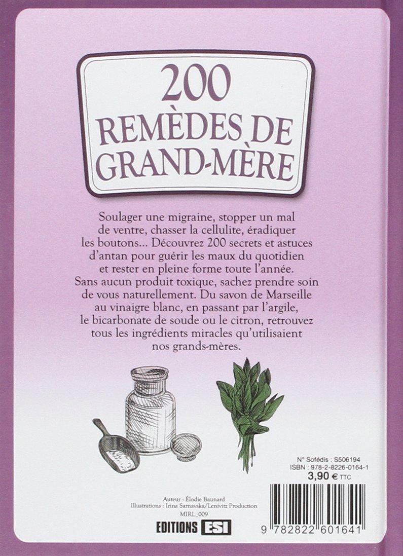 Amazon.fr - Le coffret des astuces de grand-mère en 3 volumes : 200 astuces  et conseils maison et jardin ; 200 remèdes de grand-mère beauté, forme et  santé; ...