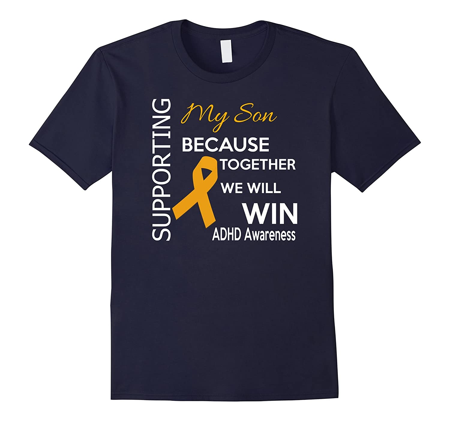 ADHD Awareness T-Shirt Supporting My Son, We Will Win!-BN