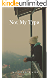 Not My Type (English Edition)