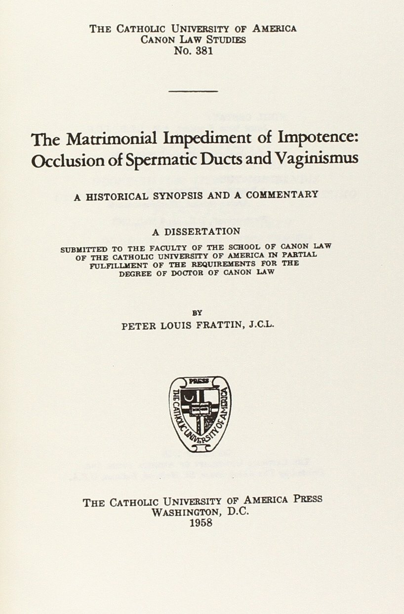 The Matrimonial Impediment of Impotence (1958) (CUA Studies in Canon Law) ebook