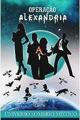 Operação Alexandria (Universo Sombrio Místico) eBook Kindle