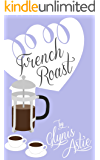 French Roast (The French Twist Series Book 4)