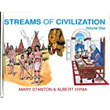 Streams of Civilization: Earliest Times to the Discovery of the New World: Volume One