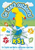 KS1 Go Teach Outdoors (Go Teach Outdoors)