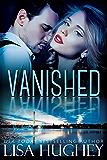 Vanished: An ALIAS, Enemies to Lovers Romantic Suspense