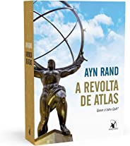 A Revolta De Atlas. Edição Exclusiva Amazon.
