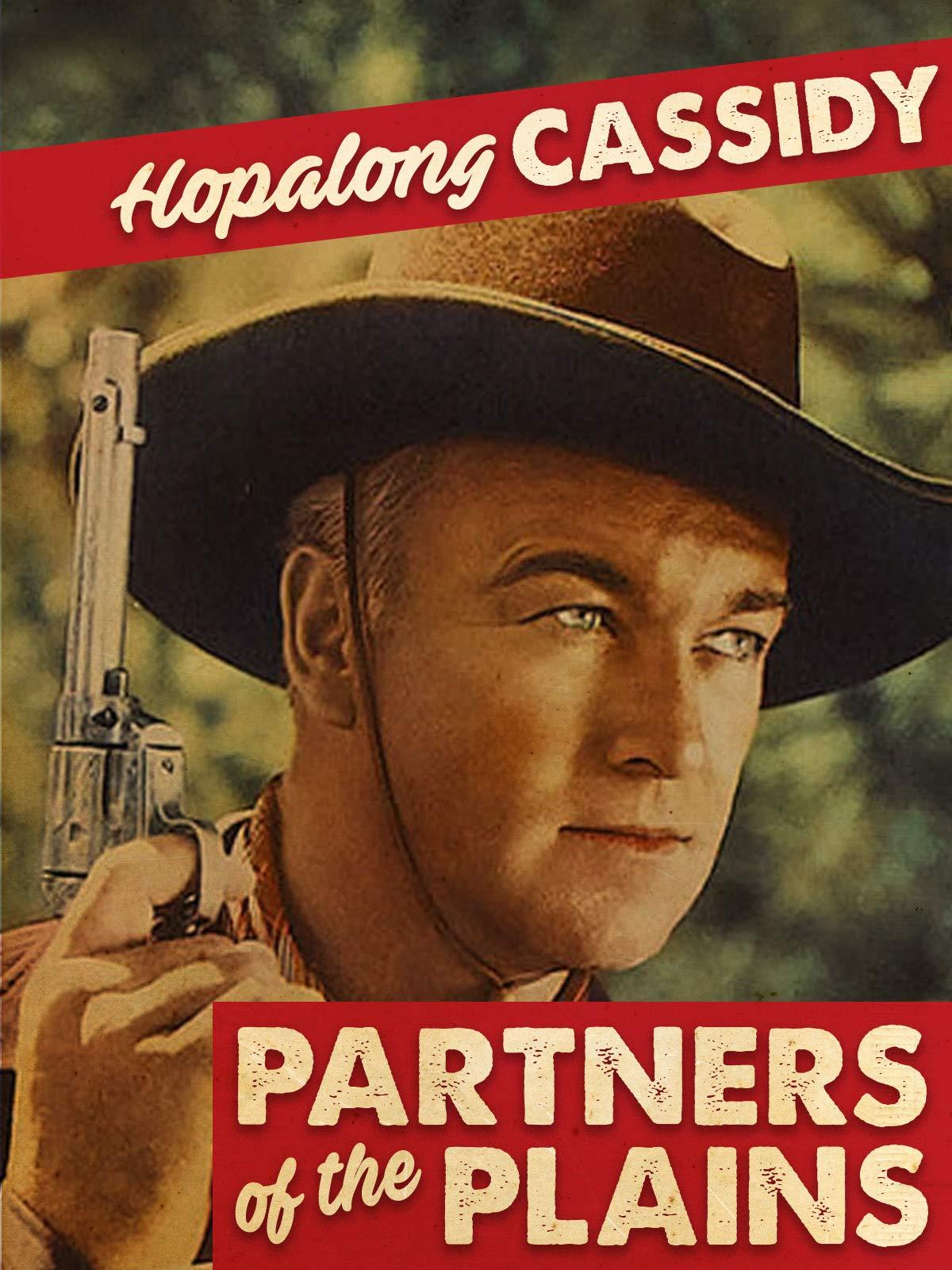 Hopalong Cassidy Partners Of The Plains on Amazon Prime Video UK