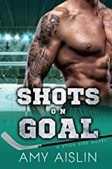 Shots on Goal (Stick Side Book 3) Kindle Edition