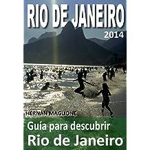 Guía para descubrir Rio de Janeiro (Spanish Edition) Apr 17, 2014