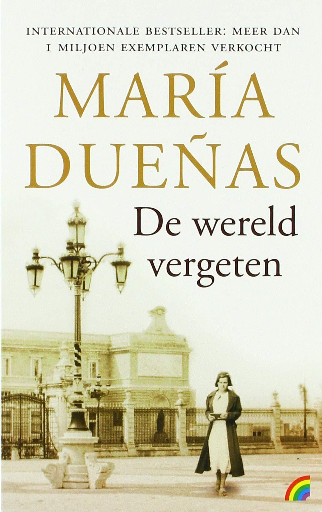 De wereld vergeten: Amazon.es: María Dueñas, Henk van den Heuvel, Evert Janssen: Libros en idiomas extranjeros