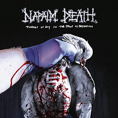 Buy Napalm Death - Throes of Joy in the Jaws of Defeatism New or Used via Amazon