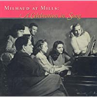 Milhaud: Songs (A Celebration in Song)