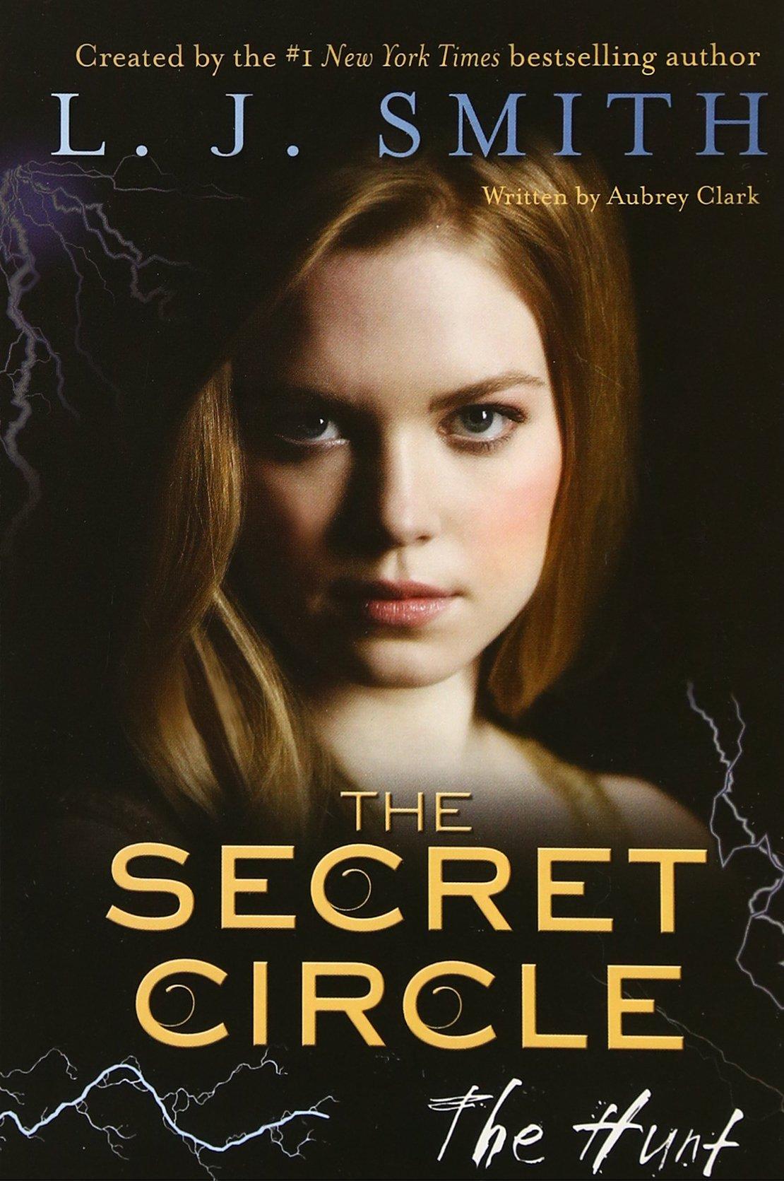 Amazon: The Secret Circle: The Hunt (9780062130433): L J Smith: Books