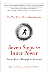 Seven Steps to Inner Power: How to Break Through to Awesome Paperback