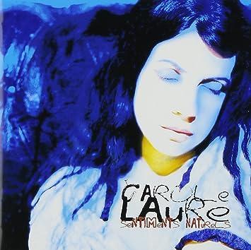 Sentiments Naturels  Carole Laure  Amazon.fr  Musique 3ab70c0cc13
