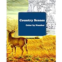 Country Scenes Color by Number Coloring Book: A Coloring Book for Adults Featuring Charming Farm Scenes and Animals…