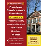 Property and Casualty Insurance License Exam Study Guide: Property Casualty Insurance Book and Practice Test Questions…