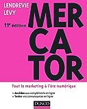 Mercator 11e édition : Tout le marketing à l'ère numérique (Marketing master)