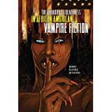 The Paradox of Blackness in African American Vampire Fiction (New Suns: Race, Gender, and Sexuality)